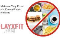 5 Makanan Yang Perlu Anda Kurangi Untuk Kesehatan